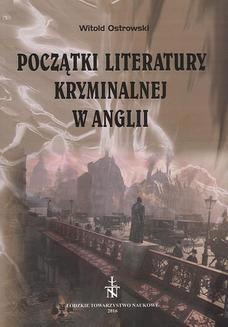 Chomikuj, ebook online Początki literatury kryminalnej w Anglii. Witold Ostrowski