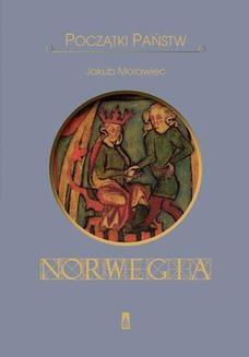 Ebook Początki państw. Norwegia pdf