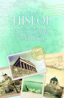 Chomikuj, ebook online Pocztówki z Grecji. Victoria Hislop