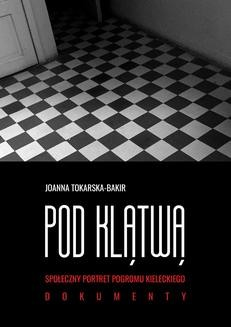 Chomikuj, ebook online Pod klątwą. Joanna Tokarska-Bakir