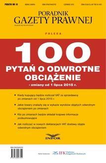 Chomikuj, pobierz ebook online PODATKI NR 10 – 100 Pytań o odwrotne obciążenie wydanie internetowe. Praca zbiorowa