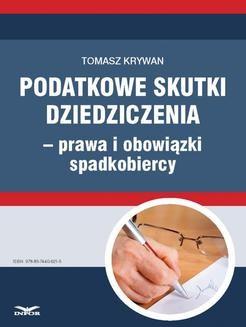 Chomikuj, ebook online Podatkowe skutki dziedziczenia − prawa i obowiązki spadkobiercy. Tomasz Krywan