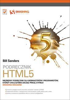 Chomikuj, ebook online Podrecznik HTML5. Smashing Magazine. Bill Sanders