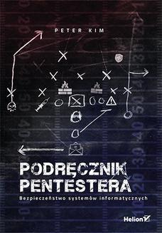 Ebook Podręcznik pentestera. Bezpieczeństwo systemów informatycznych pdf