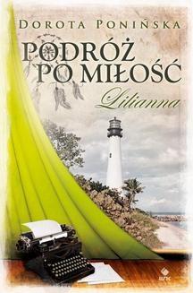 Ebook Podróż po miłość. Lilianna pdf