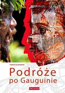 Chomikuj, ebook online Podróże po Gauguinie. Tomasz Rudomino