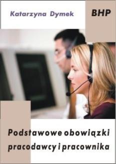 Chomikuj, ebook online Podstawowe obowiązki pracodawcy i pracownika. Katarzyna Dymek