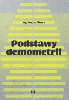 Chomikuj, pobierz ebook online Podstawy demometrii. Agnieszka Rossa