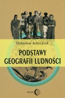 Chomikuj, ebook online Podstawy geografii ludności. Dobiesław Jędrzejczyk