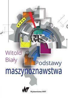 Chomikuj, pobierz ebook online Podstawy maszynoznawstwa. Witold Biały