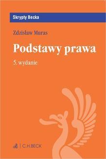 Chomikuj, ebook online Podstawy prawa. Wydanie 5. Zdzisław Muras