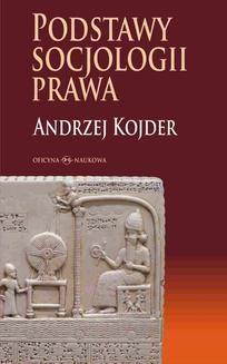 Chomikuj, pobierz ebook online Podstawy socjologii prawa. Andrzej Kojder