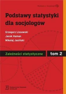 Chomikuj, ebook online Podstawy statystyki dla socjologów. Tom 2. Jacek Haman