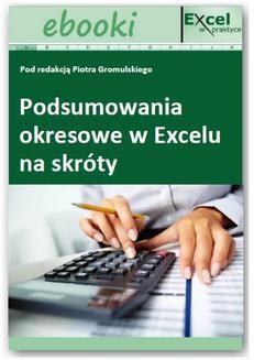 Chomikuj, ebook online Podsumowania okresowe w Excelu na skróty. Tadeusz Jankowski