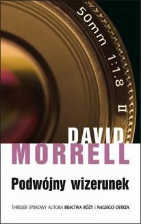 Chomikuj, ebook online Podwójny wizerunek. David Morrell