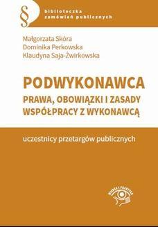Ebook Podwykonawca – prawa, obowiązki i zasady współpracy z wykonawcą pdf
