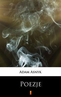 Chomikuj, ebook online Poezje. Adam Asnyk