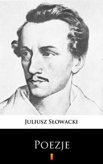 Chomikuj, ebook online Poezje. Juliusz Słowacki