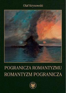 Ebook Pogranicza romantyzmu – romantyzm pogranicza pdf