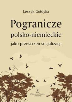 Ebook Pogranicze polsko-niemieckie jako przestrzeń socjalizacji pdf