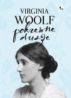Chomikuj, pobierz ebook online Pokrewne dusze. Virginia Woolf