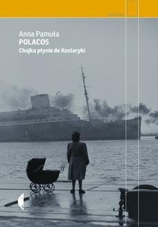 Ebook Polacos. Chajka płynie do Kostaryki pdf