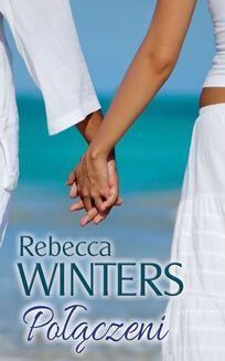 Chomikuj, ebook online Połączeni. Rebecca Winters