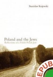 Chomikuj, ebook online Poland and the Jews: Reflections of a Polish Polish Jew. Stanisław Krajewski