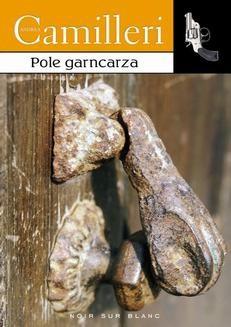 Chomikuj, ebook online Pole garncarza. Andrea Camilleri