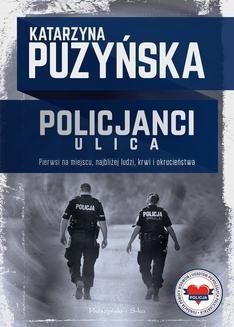 Chomikuj, ebook online Policjanci. Ulica. Katarzyna Puzyńska