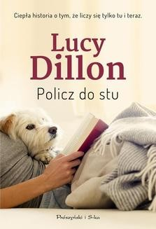 Chomikuj, pobierz ebook online Policz do stu. Lucy Dillon