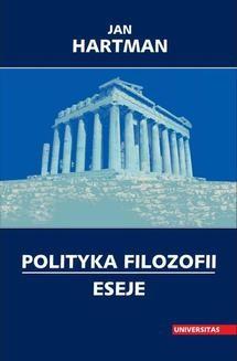 Chomikuj, ebook online Polityka filozofii. Eseje. Jan Hartman