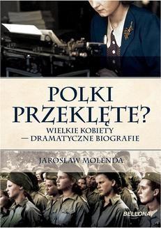Chomikuj, ebook online Polki przeklęte. Jarosław Molenda
