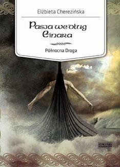 Ebook Północna Droga.: Pasja według Einara pdf