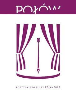 Chomikuj, ebook online Połów. Poetyckie debiuty 2014-2015. Opracowanie zbiorowe