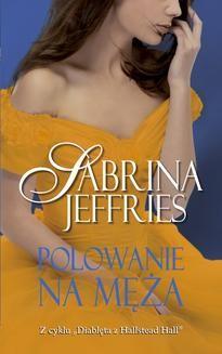 Chomikuj, ebook online Polowanie na męża. Sabrina Jeffries