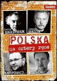 Chomikuj, ebook online Polska na cztery ręce. Praca zbiorowa
