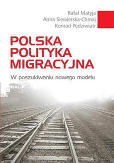 Chomikuj, ebook online Polska polityka migracyjna. Anna Siewierska-Chmaj