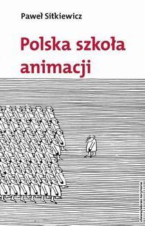 Ebook Polska szkoła animacji pdf