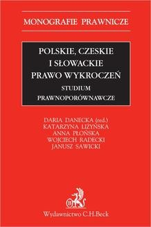 Chomikuj, ebook online Polskie czeskie i słowackie prawo wykroczeń. Studium prawnoporównawcze. Daria Danecka