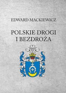 Chomikuj, ebook online Polskie drogi i bezdroża. Edward Mackiewicz