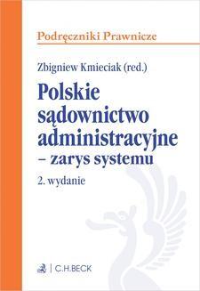 Chomikuj, ebook online Polskie sądownictwo administracyjne – zarys systemu. Wydanie 2. Zbigniew Kmieciak