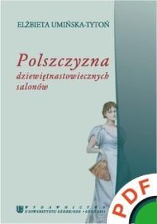 Chomikuj, ebook online Polszczyzna dziewiętnastowiecznych salonów. Elżbieta Umińska-Tytoń