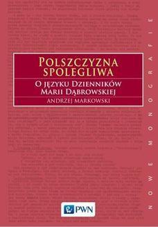 Chomikuj, ebook online Polszczyzna spolegliwa. Andrzej Markowski