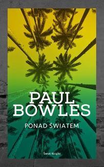 Chomikuj, ebook online Ponad światem. Paul Bowles