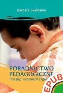 Ebook Poradnictwo pedagogiczne. Przegląd wybranych zagadnień pdf