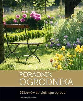 Chomikuj, ebook online Poradnik ogrodnika. Ewa Chojnowska
