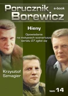 Chomikuj, ebook online Porucznik Borewicz. Hieny. TOM 14. Krzysztof Szmagier