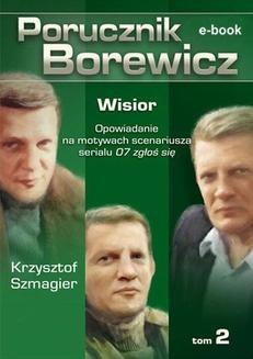 Chomikuj, ebook online Porucznik Borewicz. Wisior. Tom 2. Krzysztof Szmagier