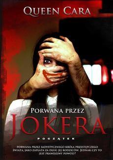 Chomikuj, ebook online Porwana przez Jokera – początek. Cara Queen